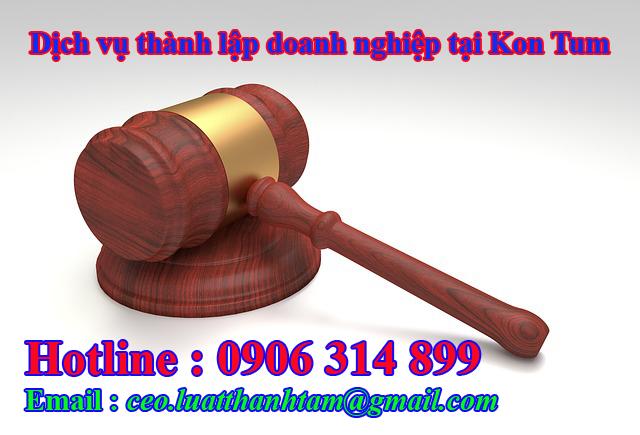 thành lập công ty nhanh chóng giá rẻ tại Kon Tum