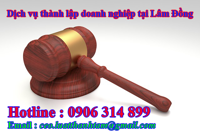 thành lập công ty nhanh chóng giá rẻ tại Lâm Đồng