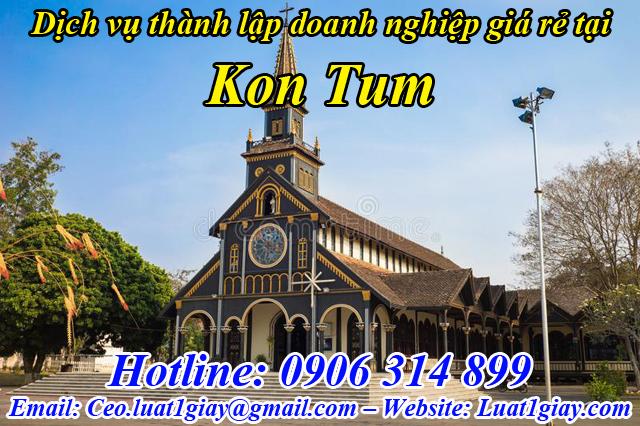 dịch vụ thành lập công ty giá rẻ nhất tại Kon Tum