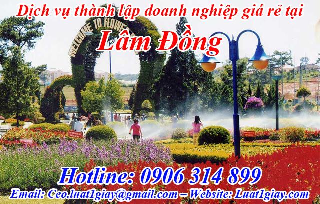 dịch vụ thành lập công ty giá rẻ nhất tại Lâm Đồng