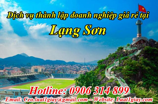 dịch vụ thành lập công ty giá rẻ nhất tại Lạng Sơn