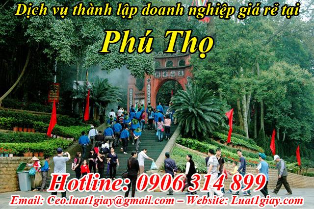 dịch vụ thành lập công ty giá rẻ nhất tại Phú Thọ