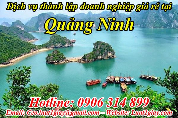 thành lập công ty nhanh chóng giá rẻ tại Quảng Ninh