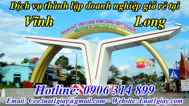 dịch vụ thành lập công ty giá rẻ nhất tại Vĩnh Long