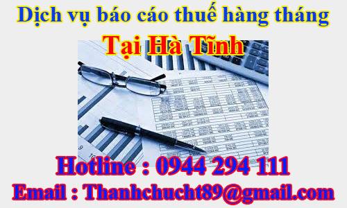dịch vụ báo cáo thuế hàng tháng trọn gói giá rẻ tại hà tĩnh