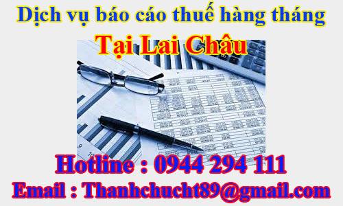 dịch vụ báo cáo thuế hàng tháng trọn gói giá rẻ tại lai châu