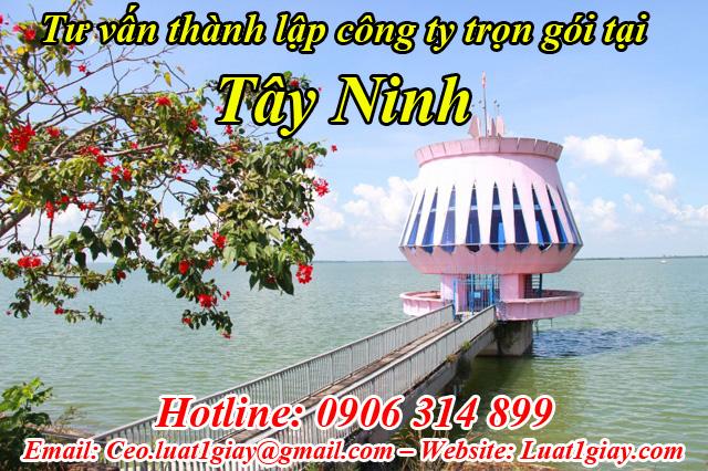 thành lập công ty nhanh chóng giá rẻ tại Tây Ninh